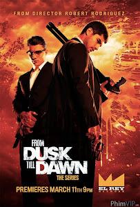 Trước Lúc Bình Minh - From Dusk Till Dawn Season 1 poster