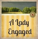 A Lady Engaged