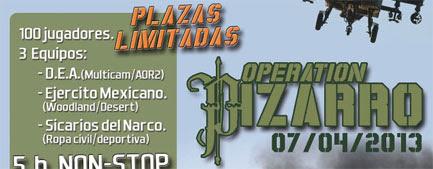 OPERATION PIZARRO (14/04/13)
