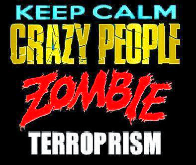 INFO-AWARENESS-CRAZY-PEOPLE-ZOMBI-TERROPRISM.JPG