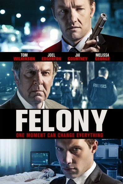 Poster Of English Movie Felony (2013) Free Download Full New Hollywood Movie Watch Online At Alldownloads4u.Com