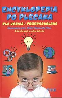 Encyklopedia do plecaka Dla ucznia i przedszkolaka
