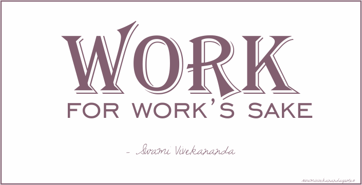 Swami Vivekananda Quotes on Work
