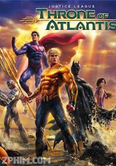 Liên Minh Công Lý: Cuộc Chiến Đại Tây Dương - Justice League: Throne of Atlantis (2015) Poster