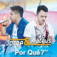 Jorge e Mateus - Por Quê