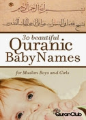 30 Beautiful Quranic Baby Names For Muslim Boys and Girls