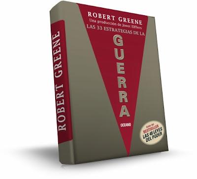 LAS 33 ESTRATEGIAS DE LA GUERRA, Robert Greene [ Libro + Guía Rápida ] – Las mejores estrategias de todos los tiempos y cómo aplicarlas a la vida cotidiana