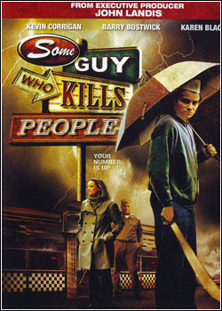 Some Guy Who Kills People – RMVB Legendado