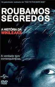 Roubamos Segredos A História do Wikileaks