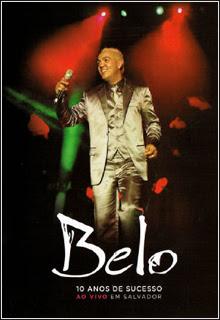 8 Show Belo   10 Anos de Sucesso: Ao Vivo em Salvador   DVDrip e DVD r