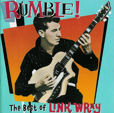 Link Wray ~ 1993 ~ Rumble! The Best of Link Wray