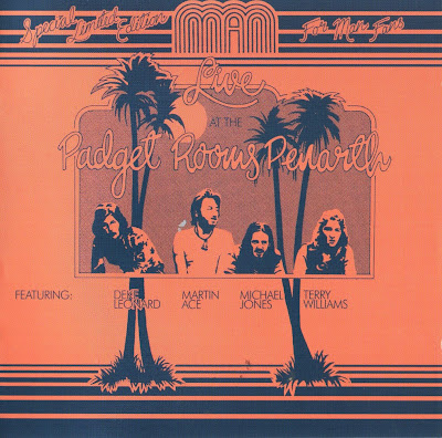 Man ~ 1972a ~ Live At The Padget Rooms, Penarth