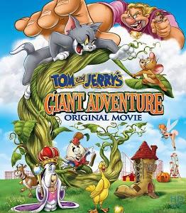 Tom Và Jerrys: Phiêu Lưu Cùng Đậu Thần - Tom And Jerrys Giant Adventure poster
