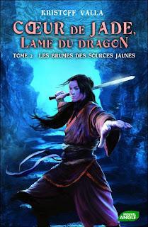 Cœur de jade, Lame du dragon, Tome 2 : Les brumes des sources jaunes Chronique-sur-coeur-jade-lame-dragon-tome-2-b-L-u563BS