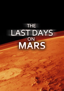The Last Days On Mars - The Last Days On Mars - 2013