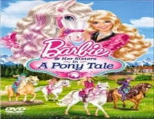 مشاهدة فيلم Barbie And Her Sisters in A Pony Tale