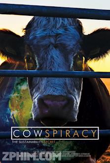 Giải Pháp Cải Thiện Môi Trường - Cowspiracy: The Sustainability Secret (2014) Poster