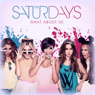 The Saturdays 2012 - What About Us Lyrics