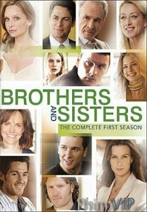 Anh Chị Em - Brothers & Sisters Season 1 poster