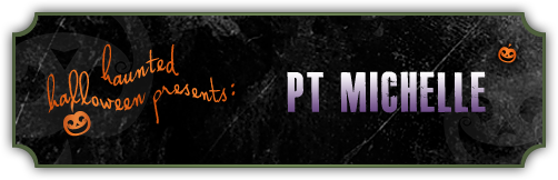Haunted Halloween with P.T. Michelle and a giveaway!