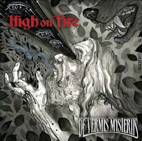 HIGH ON FIRE - De Vermis Mysteriis cover