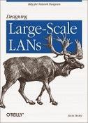 Designing Large Scale Lans