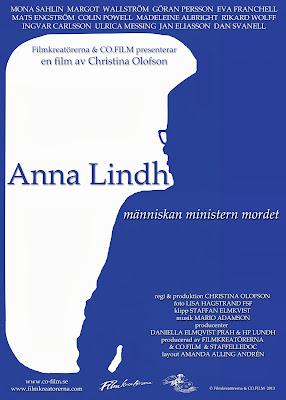Anna Lindh - människan, ministern, mordet