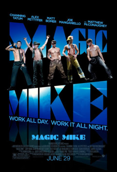 Magic Mike เขย่าฝัน สะบัดซิกแพค HD [พากย์ไทย]