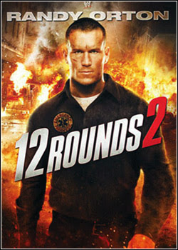 12 Rounds 2  AVI Dual Áudio + RMVB Dublado
