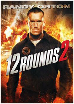 12 Rounds 2 Dublado 2013