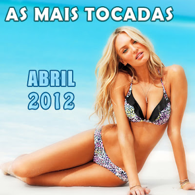 11 Download   As Mais Tocadas de Abril 2012