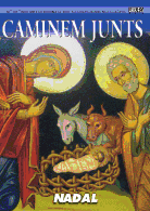 Caminem Junts Nº 105. Nadal. Iglesia Colegial Basílica de Santa María de Xàtiva 2012