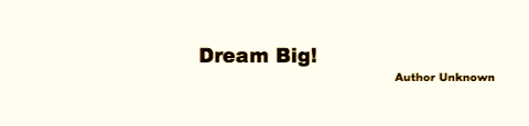 dream big inspiring quote