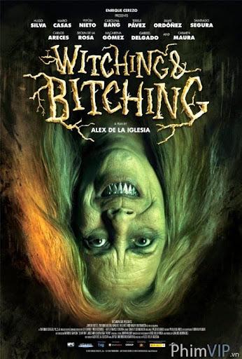 Phù Thủy Và Gái Điếm - Witching & Bitching poster