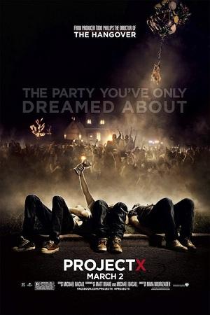 Kế Hoạch X - Project X - 2012