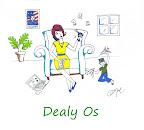 Dealy Os