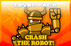 Crash the Robot! Level Pack
