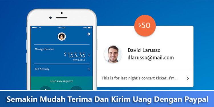 Semakin Mudah Mengirim Dan Menerima Uang Dengan Paypal