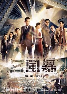 Đội Chống Tham Nhũng - Z Storm (2014) Poster
