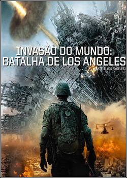 Download Invasão do Mundo Batalha de Los Angeles x264 AVI Dual Áudio RMVB Dublado