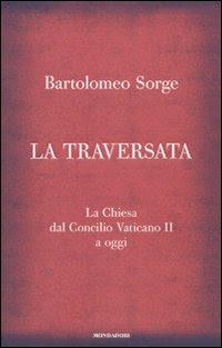 la traversata di p. Bartolomeo Sorge