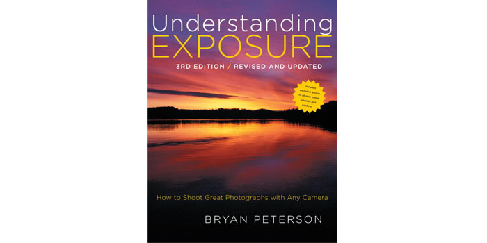 Post image for Understanding Exposure, 3rd Edition: How to Shoot Great Photographs with Any Camera