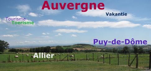 Vakantie in de Allier en Puy-de-Dôme (Auvergne)