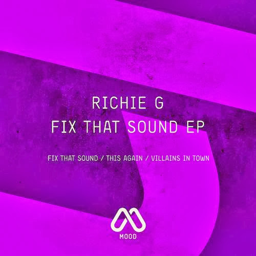 Richie G – Fix That Sound EP | músicas