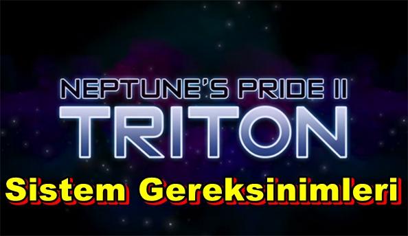Neptunes Pride II: Triton PC Sistem Gereksinimleri