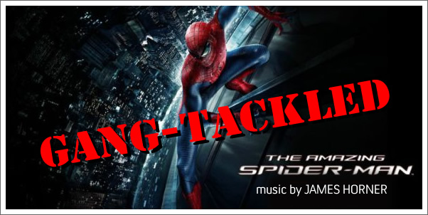 The Amazing Spider-Man (Soundtrack) by James Horner is Gang-Tackled