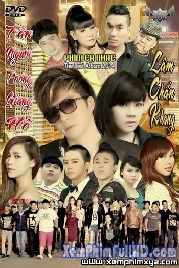 Tân Người Trong Giang Hồ - Lâm chấn khang Full HD