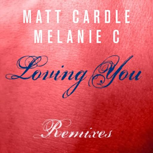 Loving you – Matt Cardle, Melanie C