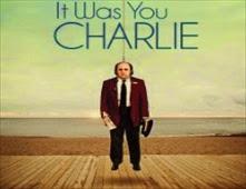 مشاهدة فيلم It Was You Charlie مترجم اون لاين