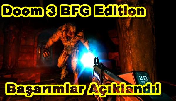 Doom 3 BFG Edition Başarımlar Açıklandı!